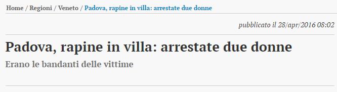 Rapina in villa Padova, arrestate badanti
